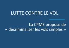 """Lutte contre le vol : la CPME propose de """"décriminaliser"""" les vols simples"""