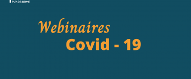 Covid-19 – Nos Webinaires